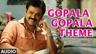 Gopala Gopala (Theme) Song || Gopala Gopala || Venkatesh, Pawan Kalyan, Shriya S …