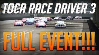 Toca Race Driver 3: V8 Supercars [FULL EVENT - Read Description]