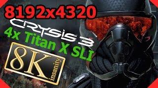 Crysis 3 8K gameplay - 4x Titan X SLI 8K resolution