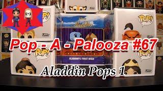 Pop - A - Palooza #67 (Aladdin Pops Pt. 1)
