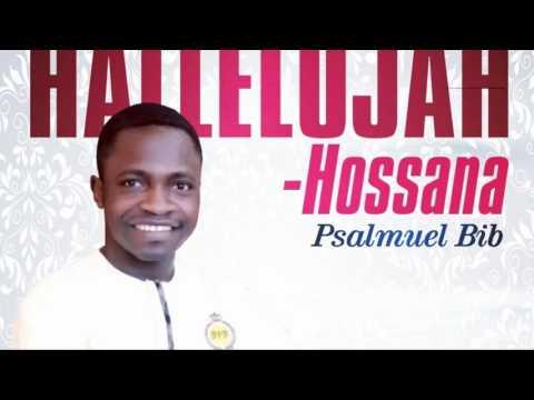Psalmuel Bib - HALLELUJAH HOSANNA