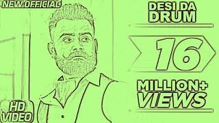 Desi Da Drum Dhol Mix Amrit Maan DJ Flow DJ Hans Hafiz Creations