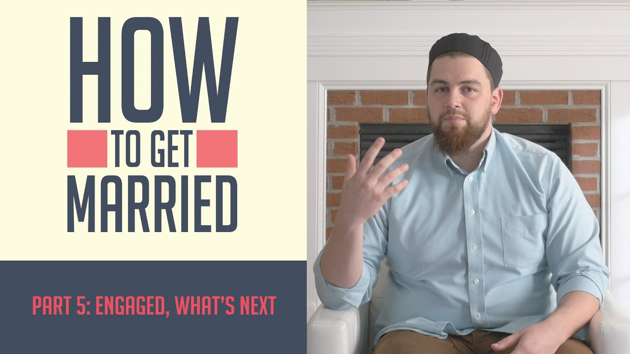 How to Get Married - Part 5: Engaged, What's Next