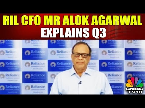 RIL CFO Mr Alok Agarwal Explains Q3 | RIL Q3 Meets Street | CNBC TV18