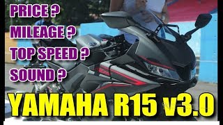 2018 Yamaha R15 v3.0 India - Reviews, Top Speed, Mileage, Price, Exhaust Sound, Ride, Launch Date