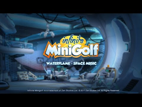waterflame---space-music---infinite-minigolf-ost
