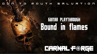 Carnal Forge - Bound In Flames - Guitar Playthrough