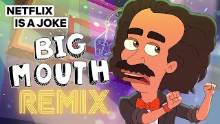 Big Mouth: Turn Up (Music Video) | Netflix Is A Joke | Netflix