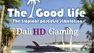 The Good Life PC HD 1440p