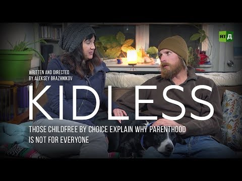 Kidless. The childfree by choice explain why parenthood is not for everyone