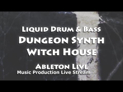 TRACK FROM SCRATCH | Ableton | Liquid // Dungeon Synth // Witch House
