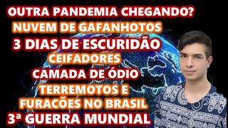 O MUNDO VAI ACABAR? - Catástrofes no Brasil, 3 dias escuridão, nuvem de gafanhotos e + PREVISÕES