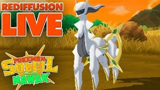 Mon Dieu Arceus ! - Rediffusion LIVE Pokémon Soleil Random Nawak