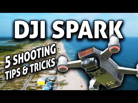 DJI Spark: 5 Cinematic SHOOTING TIPS and Tricks