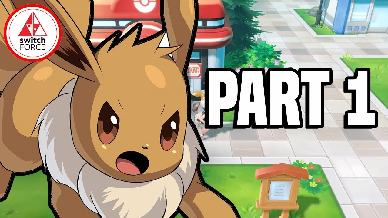 Pokemon Let's Go Eevee Gameplay Walkthrough Part 1 - FULL ...