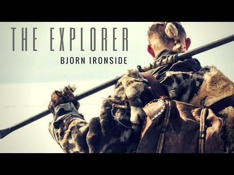 Bjorn Ironside || The Explorer (Vikings)