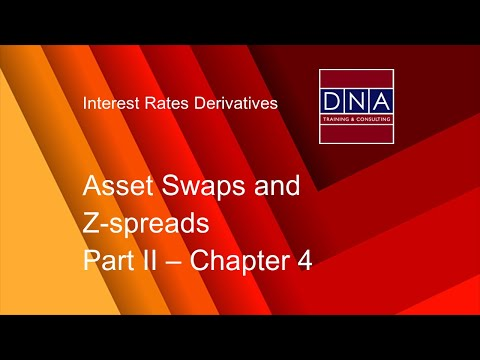 Asset Swaps and Z-spreads -- Chapter 4