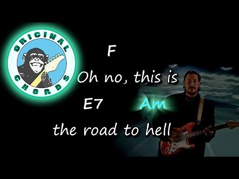 Chris Rea - Road to Hell - Chords & Lyrics