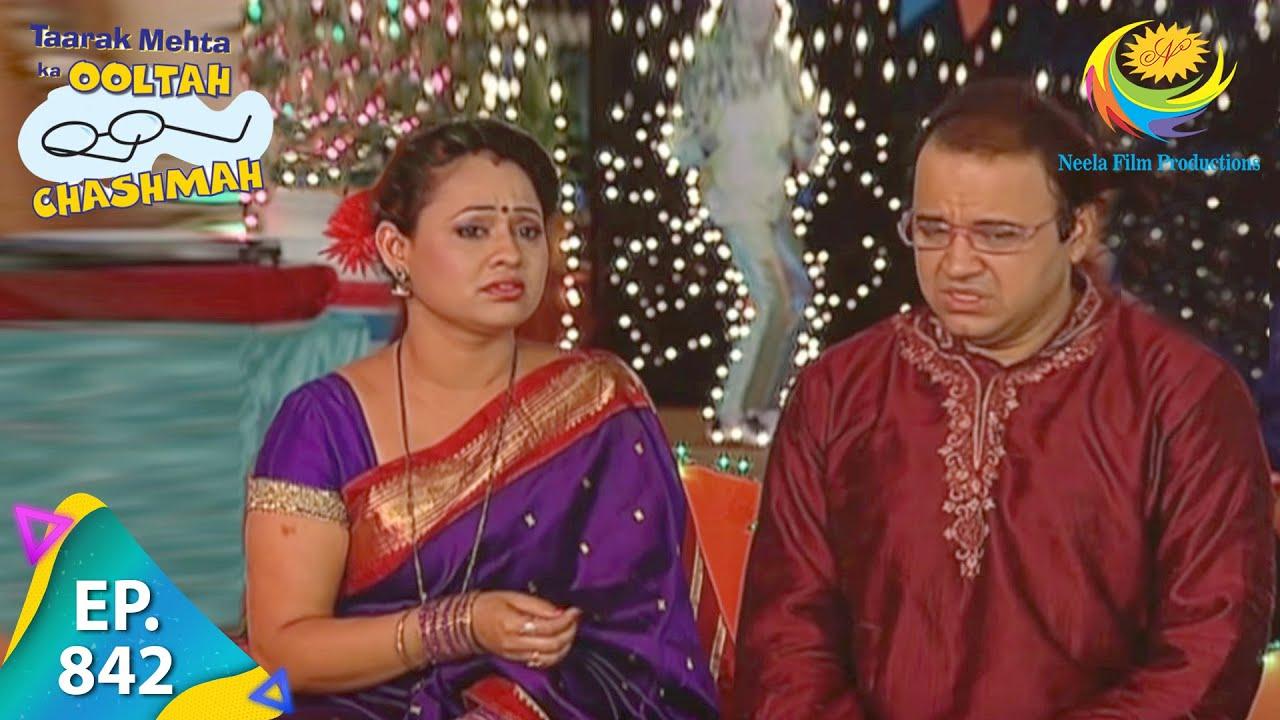 Download Taarak Mehta Ka Ooltah Chashmah - Episode 842 - Full Episode