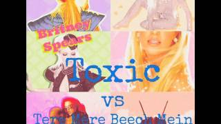 Britney Spears Toxic (Tere Mere Beech Mein MIX)