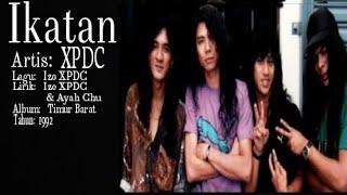XPDC- Ikatan (Lirik video)