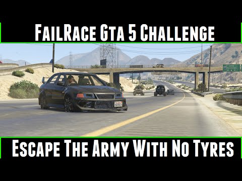FailRace Gta 5 Challenge Escape The Army With No Tyres
