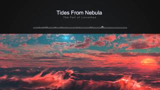 Tides From Nebula - The Fall of Leviathan