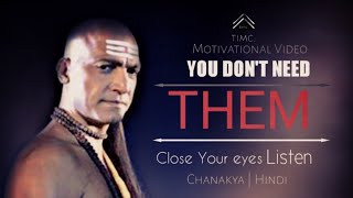 Close Your Eyes and listen this - Chanakya |Motivational video| timc