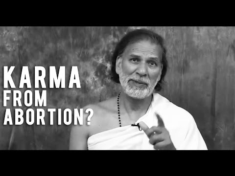 Karma and Abortion - Pro-Life? Pro-Choice? Rape?