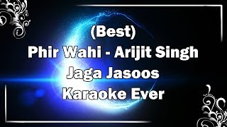Phir Wahi Karaoke with Lyrics to Cover MP3 | Arijit Singh | Jagga Jasoos Songs | Fire Universal