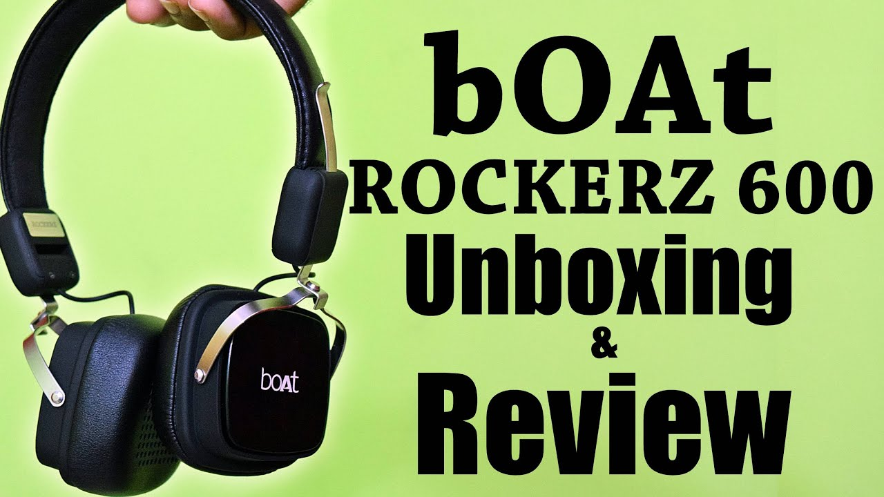 2ba76166d37 Boat ROCKERZ 600 Unboxing and Quick Review - YouTube