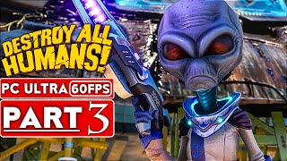 DESTROY ALL HUMANS REMAKE Gameplay Walkthrough Part 3 [1080p HD 60FPS PC] No Commentary (FULL GAME)