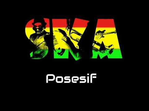 Posesif Versi SKA Reggae