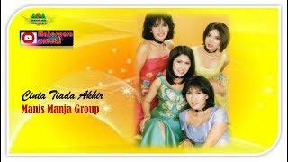 Cinta Tiada Akhir by Manis Manja Group