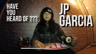 JP GARCIA - HAVE YOU HEARD OF ???
