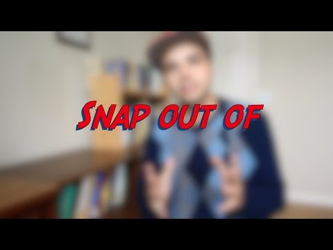 Snap out of - W20D5 - Daily Phrasal Verbs - Learn English online free video lessons