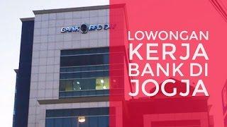 LOWONGAN KERJA BANK DI JOGJA