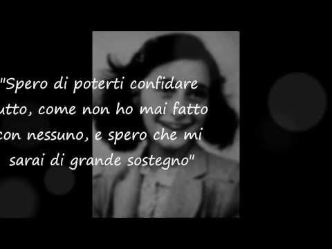 Le Frasi Piu Belle Del Diario Di Anna Frank Youtube