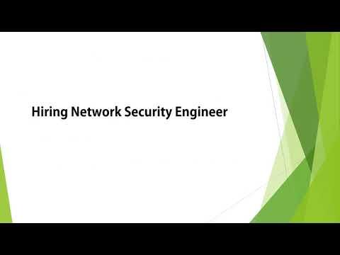 Hiring Network Security Engineer