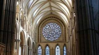 Psalm 104 - Praise the Lord, o My Soul - Lincoln - Anglican Cathedral