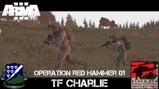 Operation Red Hammer 01 - TF Charlie - ArmA 3 Large Scale Co-op Gameplay