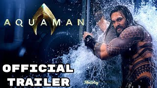 Aquaman Teaser Trailer Ft. Jason Momoa - December 2018 [FAN MADE]