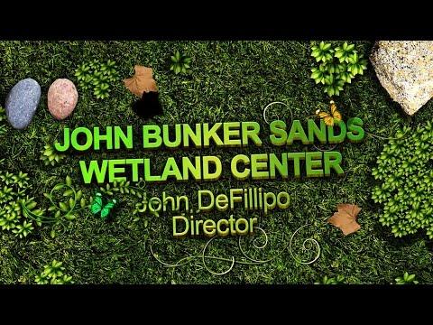 Partnership for Conservation : John Bunker Sands Wetland Center