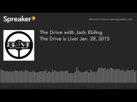The Drive is Live! Jan. 28, 2015