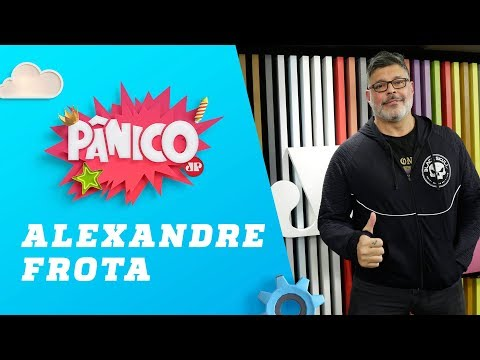 Alexandre Frota - Pânico - 19/08/19