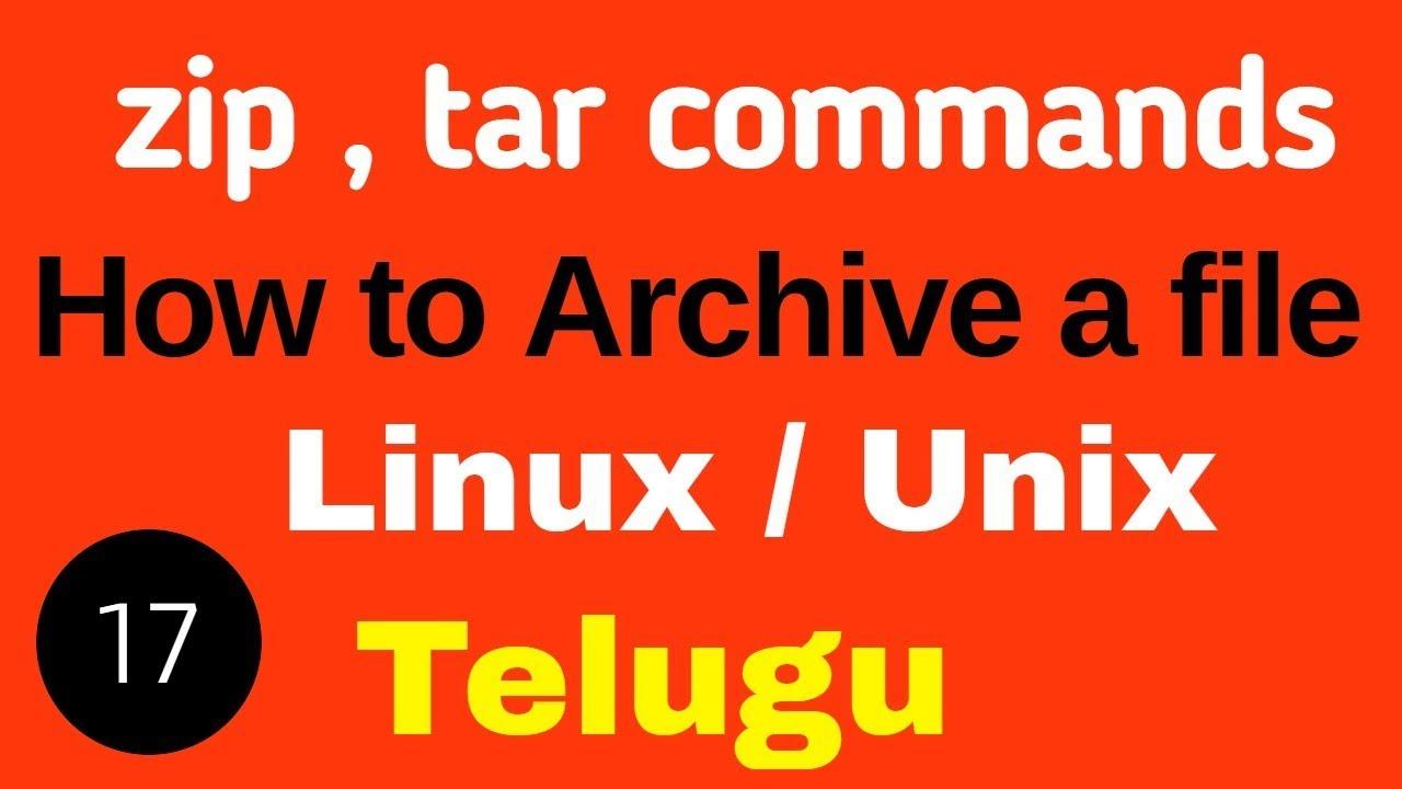 What is zip,unzip,tar in UNIX / LINUX in Telugu #linux #unix #zip #tar