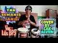 Tak Semanis Janji - LILIS BP3 (COVER) Kendang by Cak Alviin Micola Bro