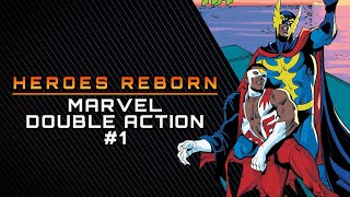 The Goblin's Last Stand | Heroes Reborn: Marvel Double Action #1 Review & Storytime