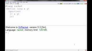 Racket Programming - Introduction to Racket: calling and defining functions, if, cond.