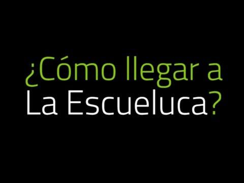 ¿Cómo llegar a La Escueluca? - www.laescueluca.es